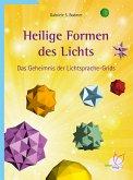 Heilige Formen des Lichts