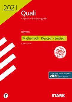 Training Quali Mittelschule 2021 - Mathematik, Deutsch, Englisch 9. Klasse - Bayern