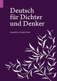 Deutsch für Dichter und Denker