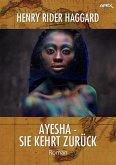 AYESHA - SIE KEHRT ZURÜCK (eBook, ePUB)
