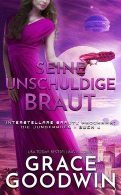 Seine unschuldige Braut (eBook, ePUB) - Goodwin, Grace