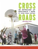 Crossroads: An Anthology of Resilience + Hope by Young Somali Writers (eBook, ePUB)
