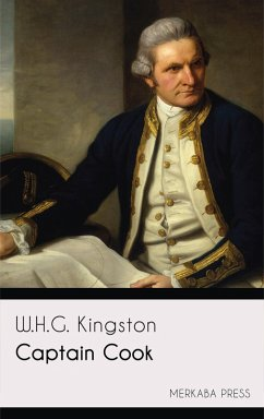 Captain Cook (eBook, ePUB) - Kingston, W. H. G.