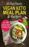30-Day Hearty Vegan Keto Meal Plan & Recipes (eBook, ePUB)