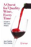 A Quest for Quality Wine, Every Time. (eBook, PDF)