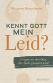 Kennt Gott mein Leid? (eBook, ePUB)