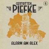 Gestatten, Piefke, Folge 6: Alarm am Alex (MP3-Download)