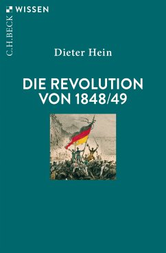 Die Revolution von 1848/49 (eBook, ePUB) - Hein, Dieter