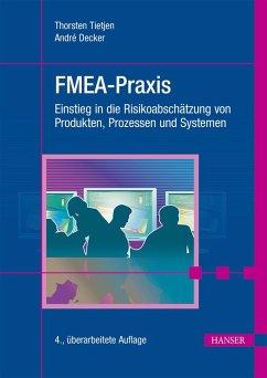 FMEA-Praxis (eBook, PDF) - Tietjen, Thorsten; Decker, André
