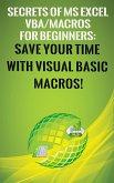 Secrets of MS Excel VBA Macros for Beginners ! (eBook, ePUB)