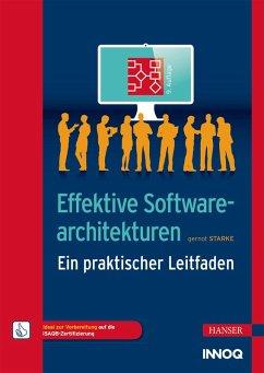 Effektive Softwarearchitekturen (eBook, PDF) - Starke, Gernot