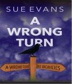 A Wrong turn (eBook, ePUB)