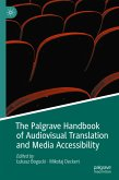 The Palgrave Handbook of Audiovisual Translation and Media Accessibility (eBook, PDF)