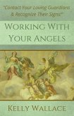 Working With Your Angels (eBook, ePUB)