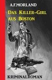 Das Killer-Girl aus Boston: Kriminalroman (eBook, ePUB)