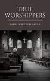 True Worshippers (eBook, ePUB)