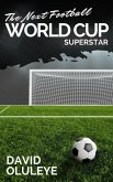 The Next Football World Cup Superstar (eBook, ePUB)