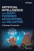 Artificial Intelligence for Audit, Forensic Accounting, and Valuation (eBook, PDF)