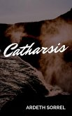 Catharsis (eBook, ePUB)