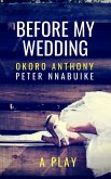 Before My Wedding (eBook, ePUB)