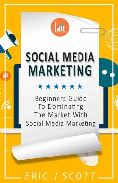 Social Media Marketing (eBook, ePUB) - Scott, Eric J