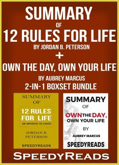 Summary of 12 Rules for Life: An Antidote to Chaos by Jordan B. Peterson + Summary of Own the Day, Own Your Life by Aubrey Marcus 2-in-1 Boxset Bundle (eBook, ePUB) - Reads, Speedy