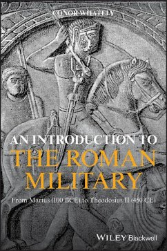 An Introduction to the Roman Military (eBook, PDF) - Whately, Conor