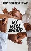 We Were Afraid (eBook, ePUB)