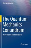 The Quantum Mechanics Conundrum