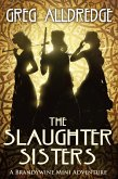 The Slaughter Sisters (eBook, ePUB)