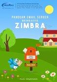 Panduan Instalasi & Konfigurasi Mail Server Berbasis Zimbra (eBook, ePUB)
