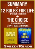 Summary of 12 Rules for Life: An Antidote to Chaos by a Jordan B. Peterson + Summary of The Choice by Nicholas Sparks 2-in-1 Boxset Bundle (eBook, ePUB)