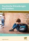 Psychische Erkrankungen bei Schülern