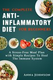 The Complete Anti-Inflammatory Diet for Beginners (eBook, ePUB)
