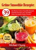 Grüne Smoothie Rezepte (eBook, ePUB)