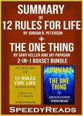 Summary of 12 Rules for Life: An Antidote to Chaos by Jordan B. Peterson + Summary of The One Thing by Gary Keller and Jay Papasan 2-in-1 Boxset Bundle (eBook, ePUB)
