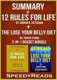 Summary of 12 Rules for Life: An Antidote to Chaos by Jordan B. Peterson + Summary of The Lose Your Belly Diet by Travis Stork 2-in-1 Boxset Bundle (eBook, ePUB)