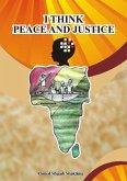 I Think Peace and Justice (eBook, ePUB)