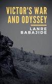 Victor's War and Odyssey (eBook, ePUB)