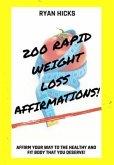 200 Rapid Weight Loss Affirmations (eBook, ePUB)