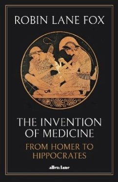 The Invention of Medicine - Lane Fox, Robin