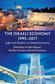 The Israeli Economy, 1995-2017: Light and Shadow in a Market Economy