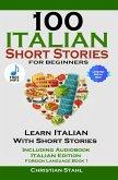 100 Italian Short Stories For Beginners (eBook, ePUB)