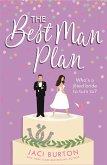 The Best Man Plan