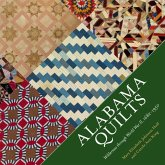 Alabama Quilts: Wilderness Through World War II, 1682-1950