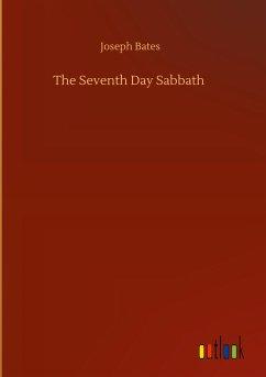 The Seventh Day Sabbath
