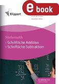 Schriftliche Addition - Schriftliche Subtraktion (eBook, PDF)