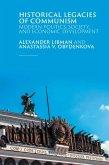 Historical Legacies of Communism: Modern Politics, Society, and Economic Development