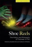 Shoe Reels: The History and Philosophy of Footwear in Film