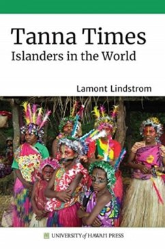 Tanna Times: Islanders in the World - Lindstrom, Lamont